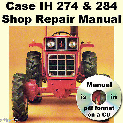 ih international case 274 & 284 tractor workshop service repair manual  on a