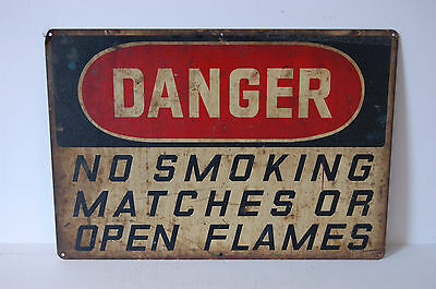 Industrial Antique DANGER NO SMOKING MATCHES OR OPEN FLAMES Ready Made Sign Co 5