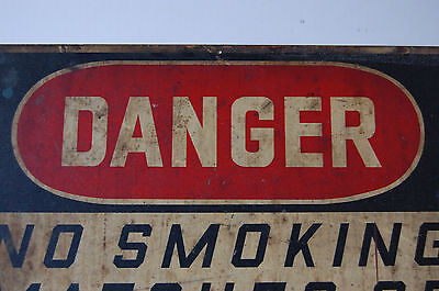 Industrial Antique DANGER NO SMOKING MATCHES OR OPEN FLAMES Ready Made Sign Co 4