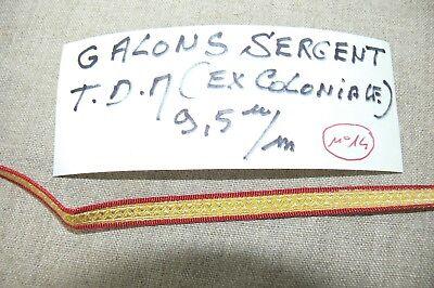 1950/60: 1 m GALONS DE SERGENT TDM (Ex Coloniale) 9,5 mm RANK SERGEANT Colonial