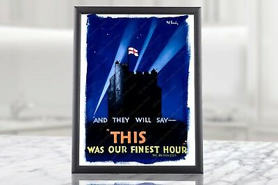 Winston Churchill Speeches WW2 Quote THIS WAS OUR FINEST HOUR - WWII Poster 2