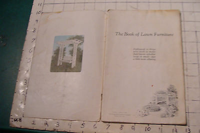 1925 THE BOOK OF LAWN FURNITURE--Long Bell lumber--CATALOG, 36pgs STAINED 2