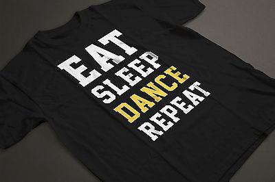 Eat Sleep Dance Repeat - Dancer Lover Music Hobby Disco T-shirt Tshirt Tee 2