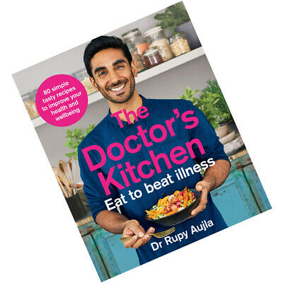 The Doctor's Kitchen - Eat to Beat Illness By Dr Rupy Aujla NEW Paperback 2