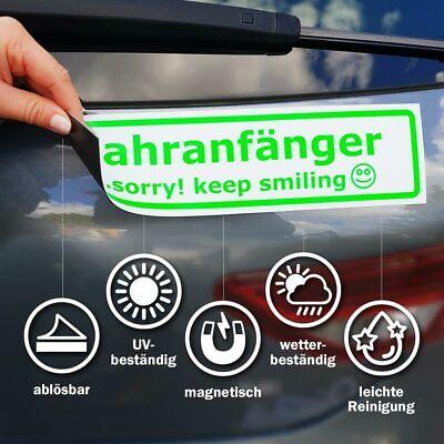 Fahranfänger - sorry! keep smiling Magnetschild Schild magnetisch 3