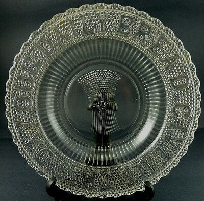 """Give Us This Day Our Daily Bread American Pressed Glass Plate 10"""" 3"""