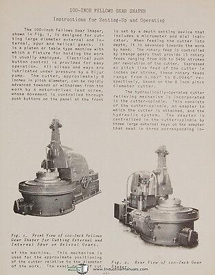 Fellows 100-Inch Gear Shaper Machine Operations and Setup Manual 1953 2
