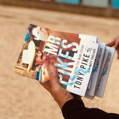 Mr Pikes The Story Behind The Ibiza Legend (Paperback) LAST FEW LEFT 2