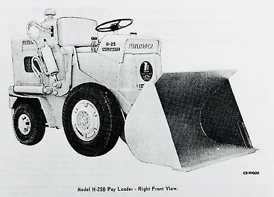 INTERNATIONAL HOUGH H-25B Tractor Pay Loader Service Manual