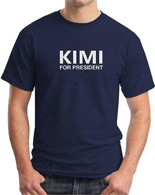KIMI FOR PRESIDENT - F1 Formula 1 Kimi Raikkonen - Mens Womens Kids T-Shirt 11