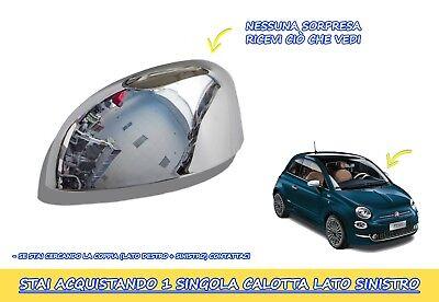 CALOTTA CROMATA FIAT 500 2007> Specchietto sinistro per tuning calotta singola 2