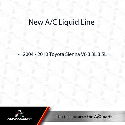 2004-2010 Toyota Sienna V6 3.3L SEE CHART 3.5L AC A//C Suction Line Fits