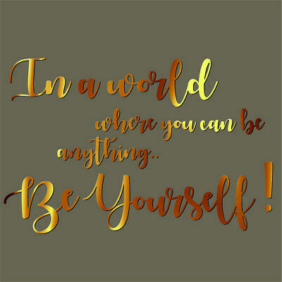 Quote Rose Gold Wall Stickers In a world Chrome Custom Be yourself 3