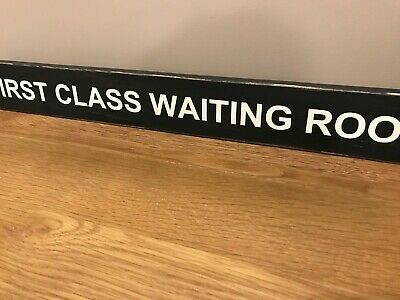 FIRST CLASS WAITING ROOM Sign Vintage Old Antique Style TRAIN STATION MODEL