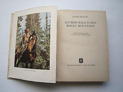 """""""Auf Bergwild in den Rocky Mountains""""Jagderlebnisse von Messany,1941 2"""