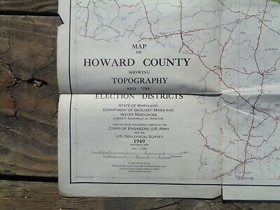 Vintage 1949 LARGE MARYLAND MAP - HOWARD COUNTY Topography & Election Districts 2
