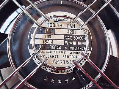 TOBISHI FAN TYPE/MODEL# 4201, 100 VAC., 50/60 Hz. MADE IN JAPAN 2