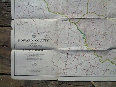 Vintage 1949 LARGE MARYLAND MAP - HOWARD COUNTY Topography & Election Districts 6