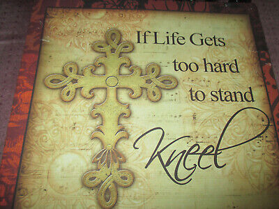 When Life Gets Too Hard to Stand, Kneel Cross 8X10 Wall Plaque Black Scroll top 5
