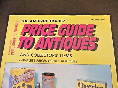 The Antique Trader Price Guide To Antiques August 1991 Edition 2