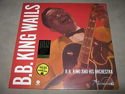 B B  KING WAILS 1959 NEW SEALED NM SS Vinyl LP 180g Audiophile DMM +Mp3  Download