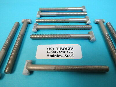 T-Bolts Stainless 1//4-28 x 2-7//8 Aircraft Marine Rat Rod 10 ea
