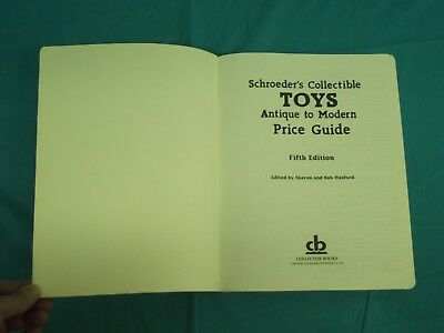 Vintage 1999 Fifth Edition Schroeder's Toys Antique To Modern Price Guide