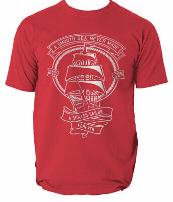 BNWT A SMOOTH SEA NEVER MADE A SKILLFUL SAILOR SHIP BOAT ADULT T-SHIRT S-XXL