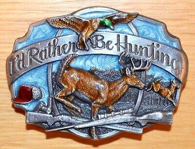 "Vintage 1987 SISKIYOU ""I'd Rather Be Hunting"" Pewter Belt Buckle - Made in USA 10"