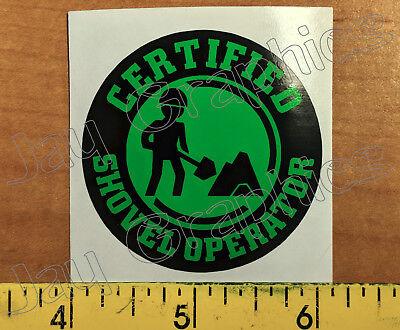 Funny Shovel Operator Hard Hat Sticker | Safety Helmet Decal Label Laborer Badge