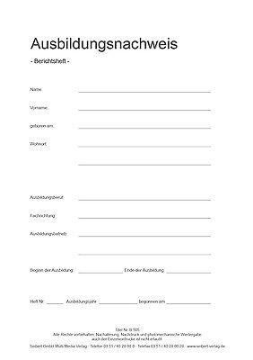 Berichtsheft / Ausbildungsnachweis Heft für wöchentliche Eintragungen (B505)