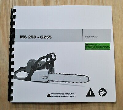 MS 025 Service Manual MS 250 Holzfforma G255 Chainsaw Owner Manual Parts List