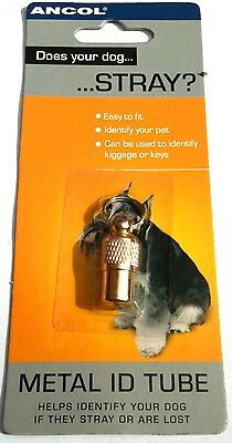 pet ID Tube Ancol metal Choose from 2 Sizes for Dogs Cats or Luggage & Keys 2