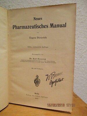 Dieterich/Kerkhof, Neues Pharmazeutisches Manual, Verlag Julius Springer 1913