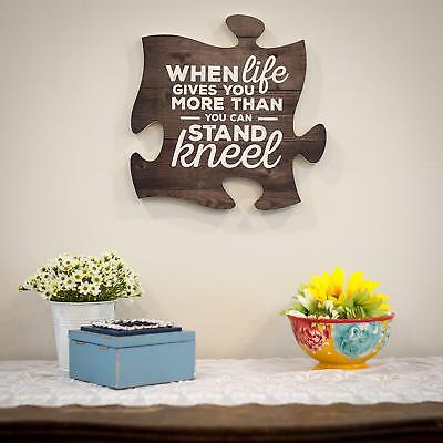 When Life Gets Too Hard to Stand…Kneel 12x12 Wood Wall Art Puzzle Piece Plaque 3