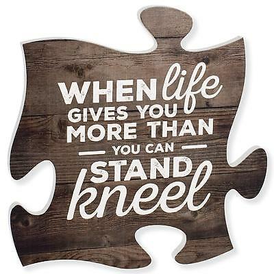 When Life Gets Too Hard to Stand…Kneel 12x12 Wood Wall Art Puzzle Piece Plaque 2
