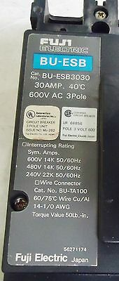 Fuji Electric Bu-Esb3030 30 Amp Circuit Breaker 40 Deg. C. 600V Ac 3 Pole