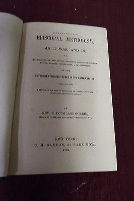 Episcopal Methodism by P. Douglass Gorrie - 1859 2