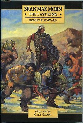 Bran Mak Morn: The Last King. Signed & Slipcased Hardback. 574/850 2