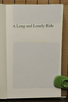 A Long and Lonely Ride by Henel Fogwell Porter SH21 3