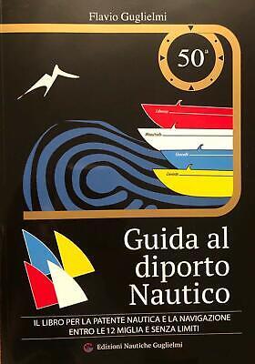 Libro Patente Nautica 50 Edizione Guglielmi Guida Al Diporto Nautico 2