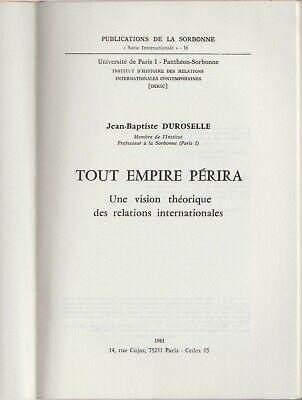 TOUT EMPIRE PÉRIRA par Jean-Baptiste Duroselle. Première édition ...