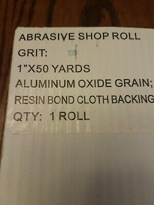 100 Grit Abrasive Shop Roll 1 Inch By 50 Yards Aluminum Oxide.. 2