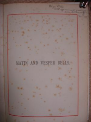 Matin and Vesper Bells 2 Volume Set - Inscribed by Macduff's Daughter - RARE
