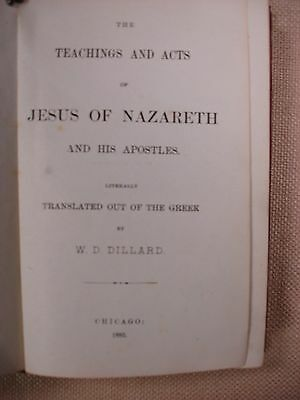 The Teachings and Acts of Jesus of Nazareth - 1885 - Bible - FBHP-3 2