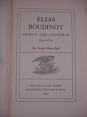 Elias Boudinot Patriot and Statesman written and signed by George Adams Boyd 3