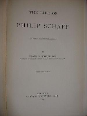 Life of Philip Schaff - Includes ephemera related to Schaff - 1897 3