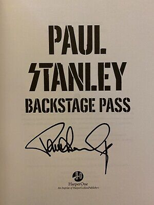 Paul Stanley Backstage Pass Signed Book Kiss + Bonus Event Flyer  Ace Gene Peter 6