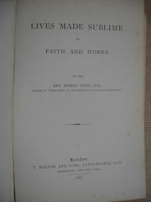 Lives Made Sublime by Faith and Works with Ornate page to John. A. Lemon 3