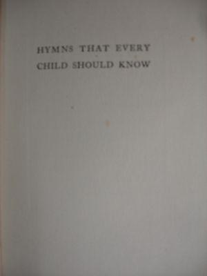 Hymns Every Child Should Know - Ex-libris of Dewitt Mott  - 1913 3